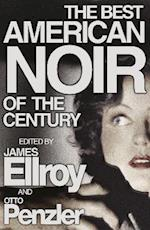 The Best American Noir of the Century af James Ellroy, Otto Penzler
