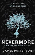 Maximum Ride: Nevermore af James Patterson