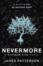 Maximum Ride: Nevermore af James Patterson