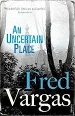 An Uncertain Place (Commissaire Adamsberg, nr. 6)
