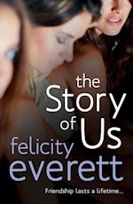 The Story of Us af Felicity Everett