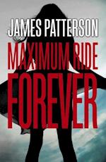 Maximum Ride Forever af James Patterson