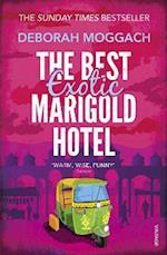 The Best Exotic Marigold Hotel af Deborah Moggach