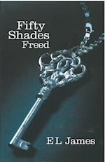 Fifty Shades Freed (Fifty Shades, nr. 3)