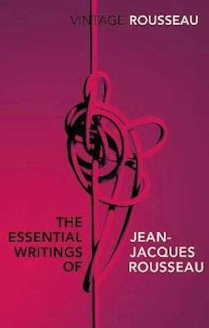 Bog paperback The Essential Writings of Jean-Jacques Rousseau af Jean jacques Rousseau