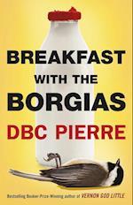 Breakfast with the Borgias