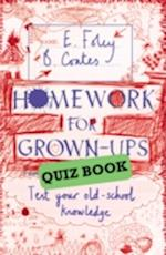 Homework for Grown-Ups Quiz Book