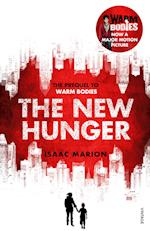 The New Hunger (The Warm Bodies Series) (Warm Bodies)