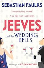 Jeeves and the Wedding Bells af Sebastian Faulks