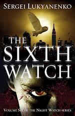 The Sixth Watch (Night Watch, nr. 6)