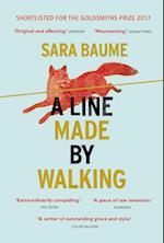 A Line Made By Walking af Sara Baume