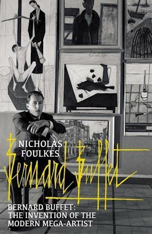 Bog, paperback Bernard Buffet af Nicholas Foulkes
