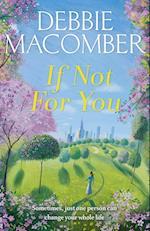 If Not for You af Debbie Macomber