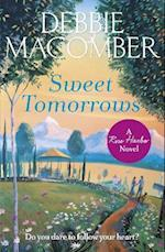 Sweet Tomorrows af Debbie Macomber