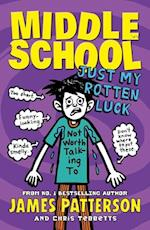 Middle School: Just My Rotten Luck (Middle School, nr. 7)