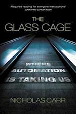 The Glass Cage af Nicholas Carr