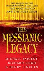 The Messianic Legacy af Henry Lincoln, Michael Baigent, Richard Leigh