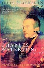 Charles Waterton 1782-1865 af Julia Blackburn
