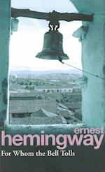 For Whom the Bell Tolls af Ernest Hemingway