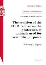 Revision of the Eu Directive on the Protection of Animals Used for Scientific Purposes (HL)