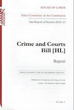 Crime and Courts Bill [Hl]