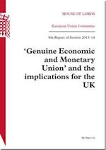 Genuine Economic and Monetary Union and the Implications for the UK