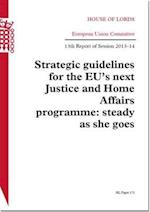 Strategic Guidelines for the Eu's Next Justice and Home Affairs Programme