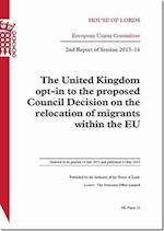 The United Kingdom Opt-In to the Proposed Council Decision on the Relocation of Migrants Within the Eu