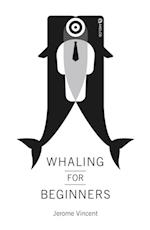 Whaling for Beginners Book One