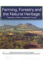 Farming, Forestery and the Natural Heritage
