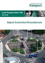 Signal Controlled Roundabouts (Local Transport Note)