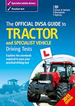 The Official DSA Guide to Tractor and Specialist Vehicle Driving Tests
