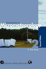 Introduction to Micrometeorology (International Geophysics, nr. 79)