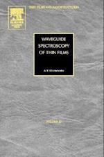 Waveguide Spectroscopy of Thin Films af Alexander Vasil evich Khomchenko, Deborah Taylor, V M Agranovich