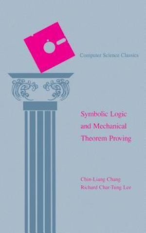 Symbolic Logic and Mechanical Theorem Proving