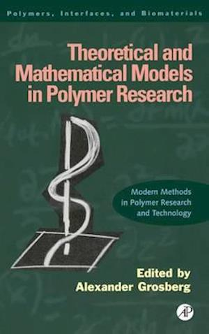 Theoretical and Mathematical Models in Polymer Research