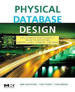 Physical Database Design (MORGAN KAUFMANN SERIES IN DATA MANAGEMENT SYSTEMS)