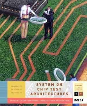 System-on-Chip Test Architectures