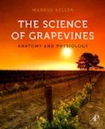 The Science of Grapevines af Markus Keller