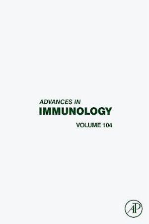 Advances in Immunology Vol 104