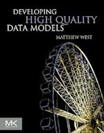 Developing High Quality Data Models af Matthew West