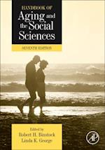 Handbook of Aging and the Social Sciences (The Handbooks of Aging)