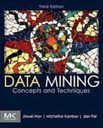 Data Mining: Concepts and Techniques (MORGAN KAUFMANN SERIES IN DATA MANAGEMENT SYSTEMS)