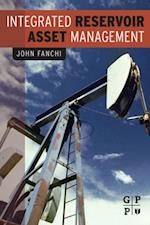 Integrated Reservoir Asset Management