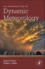 An Introduction to Dynamic Meteorology (International Geophysics, nr. 88)