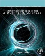 Statistical Methods in the Atmospheric Sciences (International Geophysics, nr. 100)