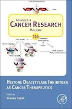 Histone Deacetylase Inhibitors as Cancer Therapeutics af Steven Grant