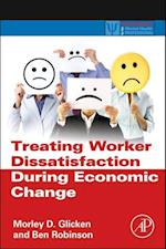 Treating Worker Dissatisfaction During Economic Change (Practical Resources for the Mental Health Professional)
