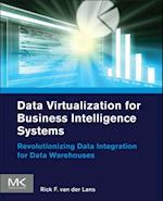 Data Virtualization for Business Intelligence Systems (The Morgan Kaufmann Series on Business Intelligence)