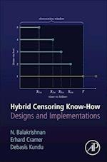 Hybrid Censoring: Models, Methods and Applications